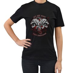 We Are More Womens' T Shirt (black) by Contest993860
