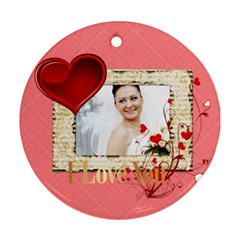 Love By Ki Ki   Round Ornament (two Sides)   Srnu4nf3va7d   Www Artscow Com Back