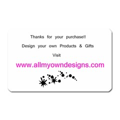 allmyowndesigns magnet(Rectangular) by D300472A