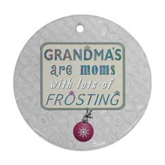 Grandmother Year Christmas Ornament By Lil    Round Ornament (two Sides)   Kjkcjolna6wg   Www Artscow Com Back