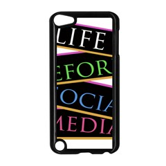Life Before Social Media Apple Ipod Touch 5 Case (black)