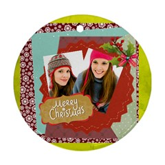 Merry Christmas By Merry Christmas   Round Ornament (two Sides)   J6a3j2rspqxa   Www Artscow Com Front