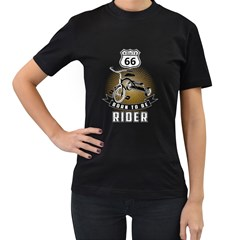 born to be rider Womens' Two Sided T-shirt (Black) by Contest1761904