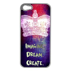 Imagine  Dream  Create  Apple Iphone 5 Case (silver) by TheTalkingDead