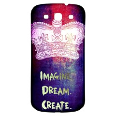 Imagine  Dream  Create  Samsung Galaxy S3 S Iii Classic Hardshell Back Case by TheTalkingDead