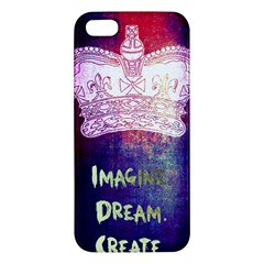 Imagine  Dream  Create  Iphone 5s Premium Hardshell Case by TheTalkingDead
