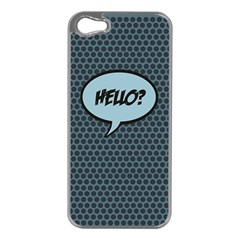 Hello Apple Iphone 5 Case (silver) by PaolAllen2
