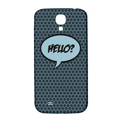Hello Samsung Galaxy S4 I9500/i9505  Hardshell Back Case by PaolAllen2