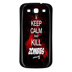Keep Calm & Kill Zombies Samsung Galaxy S3 Back Case (black)