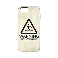 Warning: Haters gonna hate Apple iPhone 5 Classic Hardshell Case (PC+Silicone) by Contest1775858