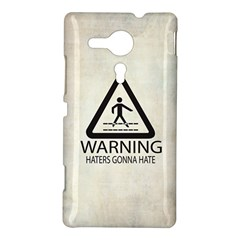 Warning: Haters gonna hate Sony Xperia Sp M35H Hardshell Case by Contest1775858