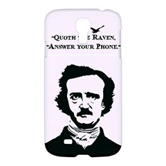 Qouth The Raven   Answer Your Phone  Samsung Galaxy S4 I9500/i9505 Hardshell Case