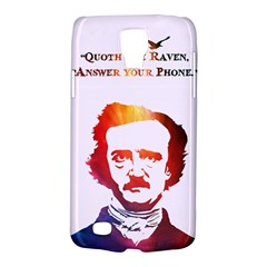 Qouth The Raven   Answer Your Phone (in Color)  Samsung Galaxy S4 Active (i9295) Hardshell Case