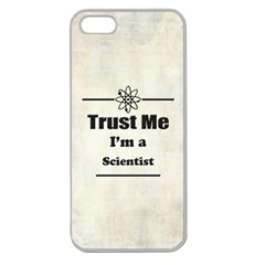 Trust Me I m A Scientist Apple Seamless Iphone 5 Case (clear)