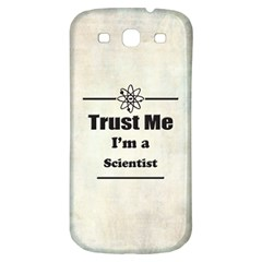 Trust Me I m A Scientist Samsung Galaxy S3 S Iii Classic Hardshell Back Case