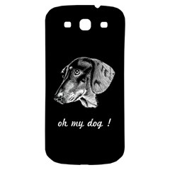 Oh My Dog ! Samsung Galaxy S3 S Iii Classic Hardshell Back Case