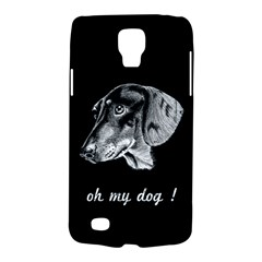 Oh My Dog ! Samsung Galaxy S4 Active (i9295) Hardshell Case