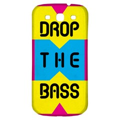 Drop The Bass Samsung Galaxy S3 S Iii Classic Hardshell Back Case by Contest1775858