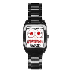 Whats Shakin Bacon? Stainless Steel Barrel Watch by Contest1804625