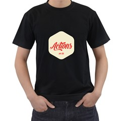 Actions We Do  Mens' T Shirt (black)