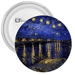 Vincent Van Gogh Starry Night Over The Rhone 3  Button by MasterpiecesOfArt