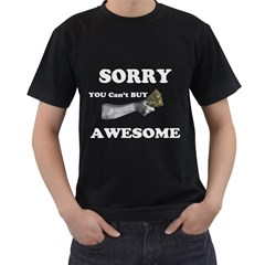 Sorry You Can t Buy Awesome  Men s T Shirt (black) by Contest1860858