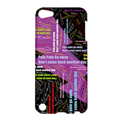 Pain Pain Go Away Apple Ipod Touch 5 Hardshell Case