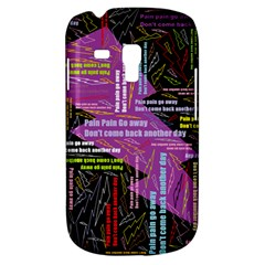 Pain Pain Go Away Samsung Galaxy S3 Mini I8190 Hardshell Case by FunWithFibro