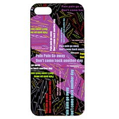 Pain Pain Go Away Apple Iphone 5 Hardshell Case With Stand by FunWithFibro