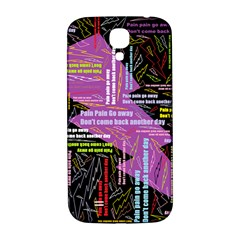 Pain Pain Go Away Samsung Galaxy S4 I9500/i9505  Hardshell Back Case