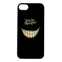 We Are All Mad Here Apple Iphone 5s Hardshell Case