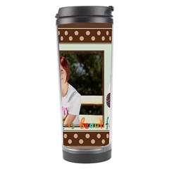 Mothers Day By Jacob   Travel Tumbler   4q9t70atj5mj   Www Artscow Com Center