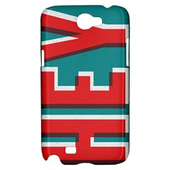 HEY Samsung Galaxy Note 2 Hardshell Case by Contest1888309