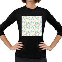 Pastel Bubbles Women s Long Sleeve T Shirt (dark Colored) by StuffOrSomething