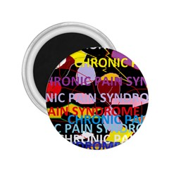 Chronic Pain Syndrome 2 25  Button Magnet by FunWithFibro