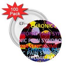 Chronic Pain Syndrome 2 25  Button (100 Pack) by FunWithFibro