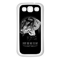 Every Dog Has Its Day Samsung Galaxy S3 Back Case (white) by Contest1761904
