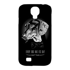 Every Dog Has Its Day Samsung Galaxy S4 Classic Hardshell Case (pc+silicone) by Contest1761904