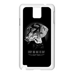 Every Dog Has Its Day Samsung Galaxy Note 3 N9005 Case (white) by Contest1761904