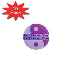 Yin & Yang Of Chronic Pain 1  Mini Button Magnet (10 Pack) by FunWithFibro