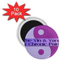 Yin & Yang Of Chronic Pain 1 75  Button Magnet (10 Pack) by FunWithFibro