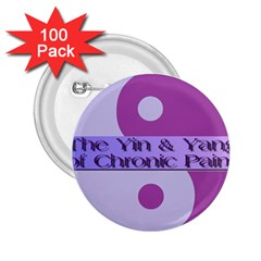 Yin & Yang Of Chronic Pain 2 25  Button (100 Pack) by FunWithFibro