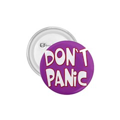 Purple Don t Panic Sign 1 75  Button by FunWithFibro