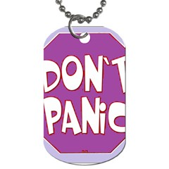 Purple Don t Panic Sign Dog Tag (two Sided)  by FunWithFibro