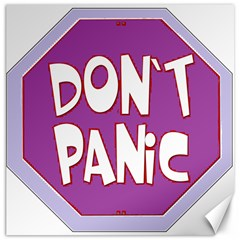 Purple Don t Panic Sign Canvas 12  X 12  (unframed) by FunWithFibro