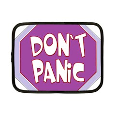 Purple Don t Panic Sign Netbook Sleeve (small) by FunWithFibro