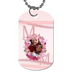 Mothers Day By Mom   Dog Tag (two Sides)   Xc94x8fbwmtv   Www Artscow Com Back