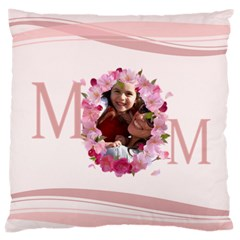 Mothers Day By Mom   Large Cushion Case (two Sides)   Rlbu1twgsgnu   Www Artscow Com Back