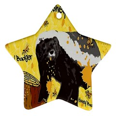 Honeybadgersnack Star Ornament (two Sides) by BlueVelvetDesigns