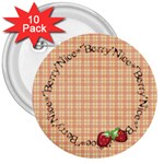 Berry Nice Badge - 3  Button (10 pack)
